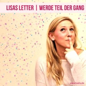 Lisas Letter - Werde Teil der Gang - Newsletter Lisa Hutschenreuter Social Media Marketing Management Virtuelle Assistentin
