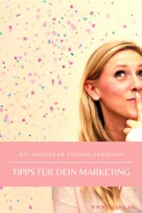 Tipps für dein Marketing - Gewinne Kunden mit Instagram & Co.