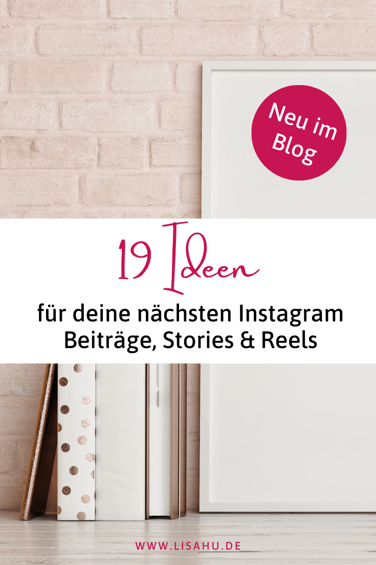 19 Ideen für frischen Content auf Instagram