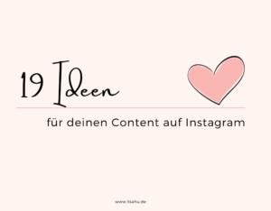 19 neue Content-Ideen für Instagram