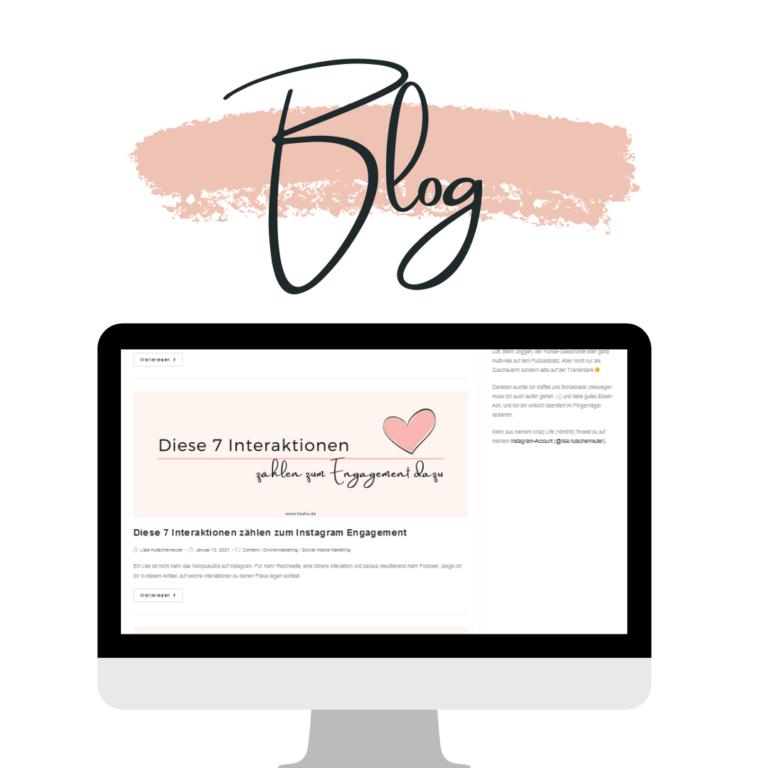 Das Blog rund um das, was dich beschäftigt: Instagram, Marketing & Selbstständigkeit