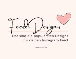 Dein Feed-Design auf Instagram: Das sind die meist verwendeten Designs