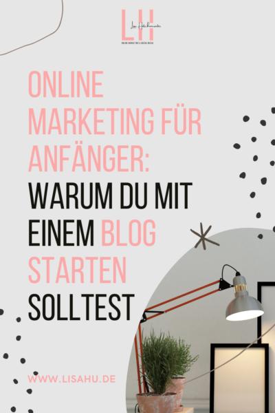 Online Marketing für Anfänger: Starte jetzt mit deinem Blog