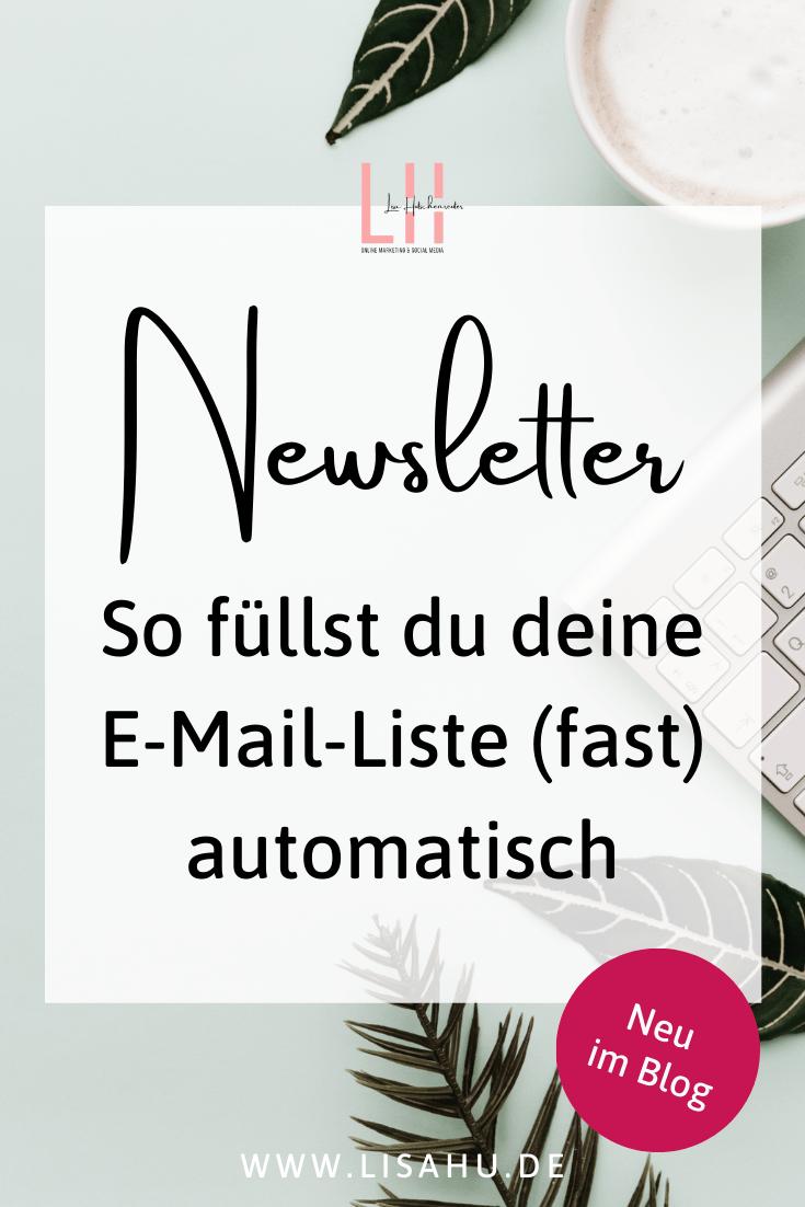 Newsletter - So füllst du deine E-Mail-Liste fast automatisch